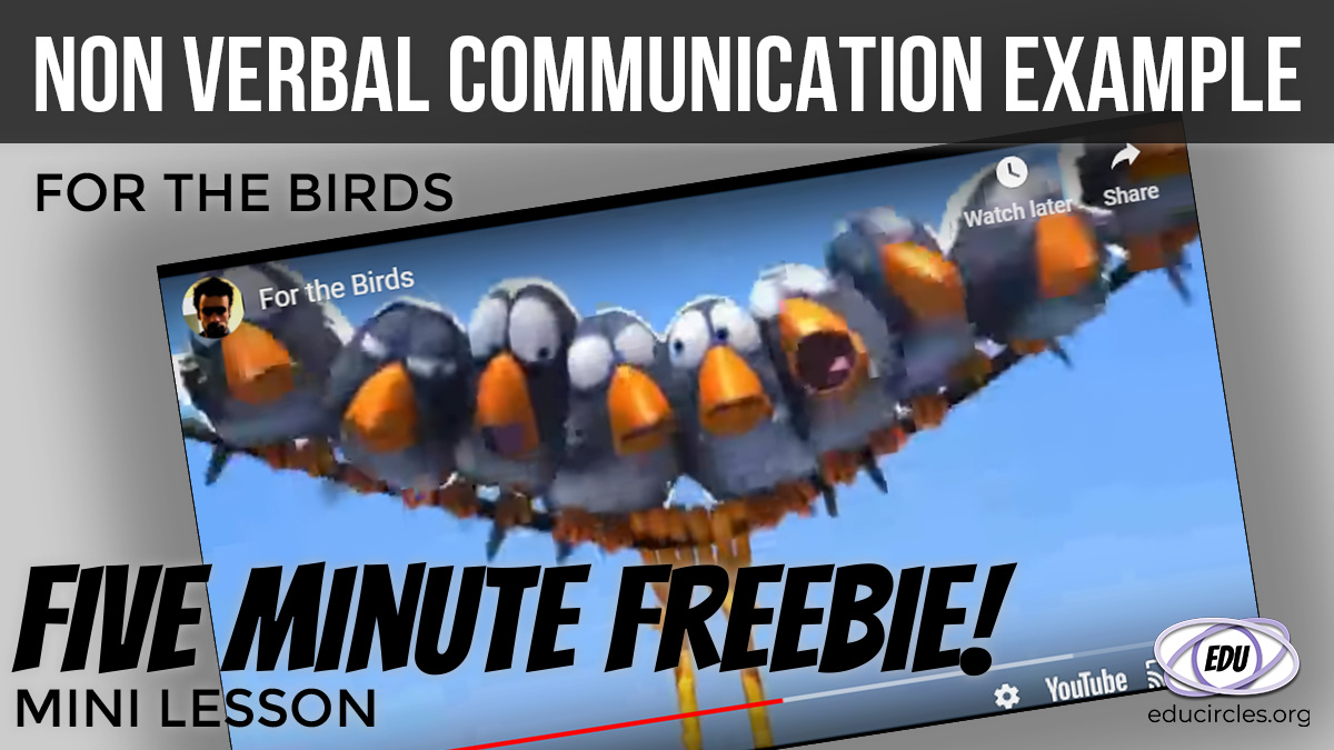 Non Verbal Communication Example: For the birds - Five Minute Freebie Mini Lesson
