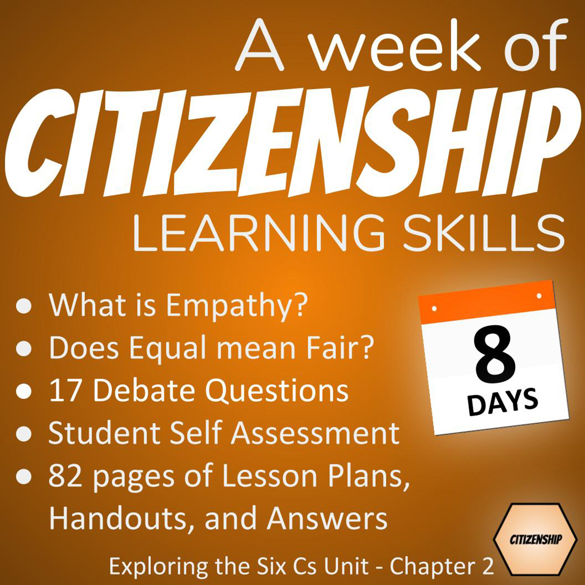 Good Citizenship Lesson Plans: A week of citizenship learning skills - 8 days - What is Empathy? Does Equal mean Fair? 17 Debate Questions. Student Self Assessment. 82 pages of Lesson Plans, Handouts and Answers