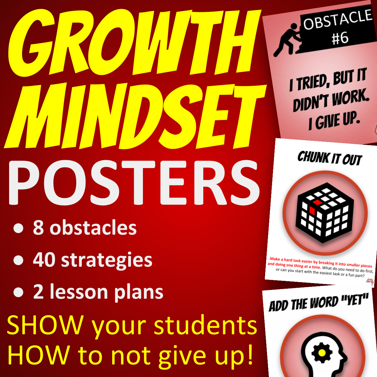 Growth Mindset Posters - 8 obstacles, 40 strategies, 2 lesson plans - SHOW your students HOW to not give up!